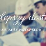 Najlepszy dostawca łożysk dla branży przemysłowej w Polsce