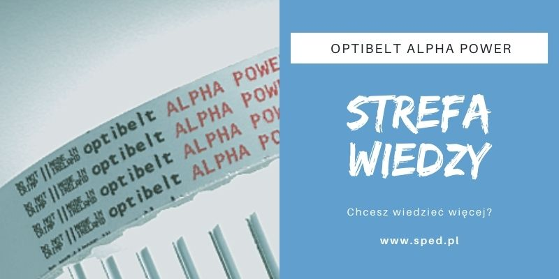 Czym wyróżniają się pasy Optibelt ALPHA Power?